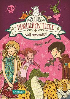 Die Schule der magischen Tiere, Band 8: Voll verknallt! v…