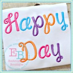 Happy Day (Embroidery Boutique) Dec. 2014