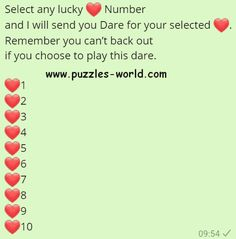 Select any lucky ❤ Number and I will send you Dare for your selected ❤. Remember you can't back out if you choose to play this dare. Dare Game Questions, Truth Or Dare Questions, Funny Questions, Truth Or Dare Games, Truth And Dare, Bff Quotes Funny, Good Life Quotes, Text Games For Couples, Dare Games For Friends