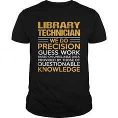 LIBRARY TECHNICIAN T Shirts, Hoodies. Check Price ==► https://www.sunfrog.com/LifeStyle/LIBRARY-TECHNICIAN-122796742-Black-Guys.html?41382