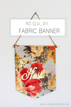 No Sew DIY Fabric Banner