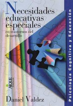 Necesidades Educativas Especiales Daniel Valdez (ai) - $ 250,00