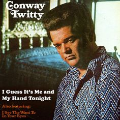 Farce the Music: Country Day May '14: Conway Twitty