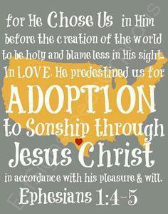 bible verses for adoption | November is all about adoption awareness.... I definitely feel this ...