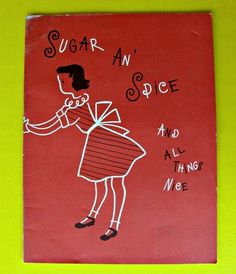 VINTAGE Childrens BOOK Cookbook Sugar An' Spice And All Things Nice