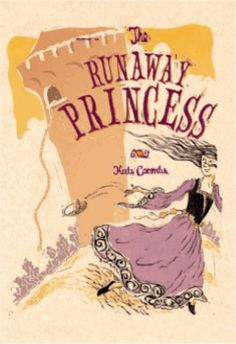 """THE RUNAWAY PRINCESS by Kate Coombs my successful book/patron connection.  She pumped her fist with joy when I told her """"the princess saves herself!"""" A great fun, fairy-tale, fantasy. Dragons, self-rescuing princess, adventures - what's not to love?!"""