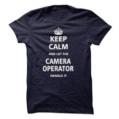 Let the CAMERA OPERATOR T Shirts, Hoodies. Check price ==► https://www.sunfrog.com/LifeStyle/Let-the-CAMERA-OPERATOR.html?41382