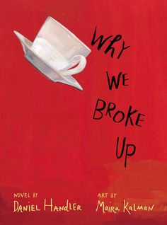 Why We Broke Up by Daniel Handler / book review