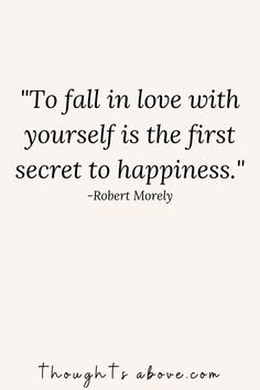 self love quotes ! yourself quotes life lessons 15 Best Inspirational Self-Love Quotes To Make You Love Yourself Even More - Thoughts Above Cute Love Quotes, Life Quotes Love, Love Yourself Quotes, Happy Quotes, Living For Yourself Quotes, Accepting Yourself Quotes, Love Yourself First, Live Yourself, Things Get Better Quotes