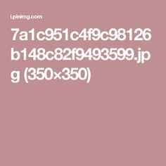 7a1c951c4f9c98126b148c82f9493599.jpg (350×350)