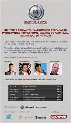 Não fique de fora do Encontro Locaweb de Profissionais de Internet  www.encontrolocaweb.com.br