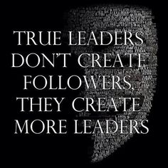 And by doing so, they create a network of respect and loyalty. True leaders don't create followers, they create more leaders. | Leadrship | Scoop.it