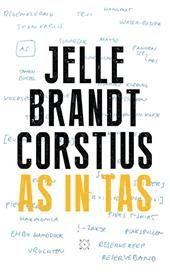 21/52 As in tas - Jelle Brandt Corstius. Mooi boekje over reis na overlijden van zijn vader. Leest in een adem uit.