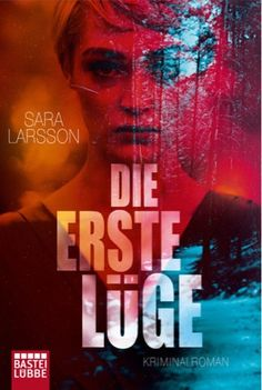 lenisvea's Bücherblog: Die erste Lüge von Sara Larsson