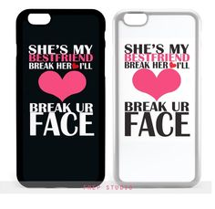 BFF Summer Short & Tall Girls If You Break Her Heart I'll Break Your Face Best Friends Matching Couple Phone Case (Black:iphone 6/white:iphone 6 Plus)