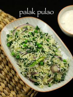 palak pulao recipe, spinach pulao recipe, spinach rice recipe with step by step photo/video recipe. palak pulao is ideal for lunch boxes, for dinner recipe Cooked Rice Recipes, Healthy Rice Recipes, Healthy Food List, Spinach Recipes, Vegetarian Recipes, Cooking Recipes, Spinach Rice Recipe Indian, Curry Recipes, Salads