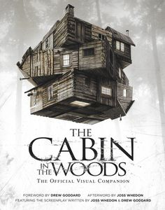 'The Cabin in the Woods The Official Visual Companion'  Interviews by Abbie Bernstein.  Published by Titan Books , London, April 2012.