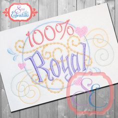 100% Royal Design For Machine Embroidery INSTANT DOWNLOAD by SewEmbroidable on Etsy