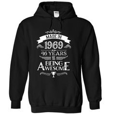 Made In 1969 - 46 Years Of Being Awesome !!! T Shirts, Hoodies. Check price ==► https://www.sunfrog.com/Birth-Years/Made-In-1969--46-Years-Of-Being-Awesome--Black-9233703-Hoodie.html?41382 $39.99