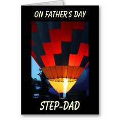 Father's Day Step-dad, Close Up Hot Air Balloon Greeting Card Father's Day Greeting Cards, Hot Air Balloon, Wedding Signs, Close Up, Fathers Day, Balloons, Dads, Wedding Plaques, Globes