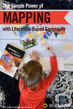 The Simple Power of Mapping with Literature-Based Geography • #homeschooling