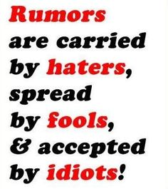 quote  | rumors-are-carried-by-haters-spread-by-fools-pictures-with-quotes