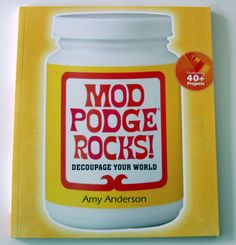 Mod Podge Rocks (the book) review from the lovely @Heather Mann