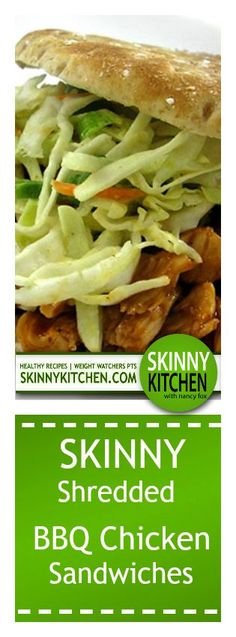 Oven Baked Skinny Shredded BBQ Chicken Sandwiches. So easy to make and really good! Each sandwich has only 238 calories, 4g fat & 6 Weight Watchers POINTS PLUS. http://www.skinnykitchen.com/recipes/oven-baked-skinny-shredded-barbecue-chicken-sandwiches/