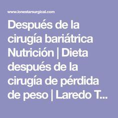 Después de la cirugía bariátrica Nutrición | Dieta después de la cirugía de pérdida de peso | Laredo TX | San Antonio TX