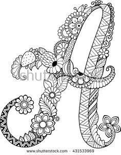 Coloring book for adults. Floral doodle letter.  Hand drawn flowers Alphabet…