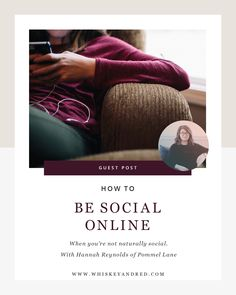 How to be social online when you aren't naturally social with Hannah Reynolds of Pommel Lane on Whiskey and Red