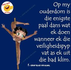 Ouderdom ' n wetter Witty Quotes Humor, Funny Quotes, Afrikaans Language, Aging Humor, Afrikaanse Quotes, Good Morning Messages, Twisted Humor, Just For Laughs, Word Of God
