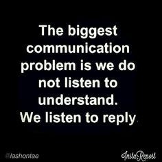 It's important to really listen, not just hear the words. Quotable Quotes, Wisdom Quotes, Me Quotes, Motivational Quotes, Inspirational Quotes, Socrates Quotes, Motivational Interviewing, Qoutes, The Words