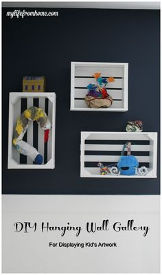 DIY Hanging Wall Gallery as a way to display your child's art creations. Super simple project! | My Life From Home | www.mylifefromhome.com