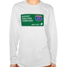 Budget Analysis Next Exit T Shirt, Hoodie Sweatshirt