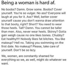 might as well be and dress how you want to because you're going to be judged no matter what.