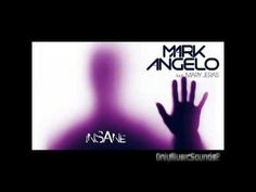 Mark Angelo feat. Mary Jeras - Insane (New Greek Dance Hit 2012)