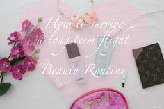 How to survive a long term flight - Beauty Routine // Travel Beauty Skin Care   #lyhoang #citytalkly