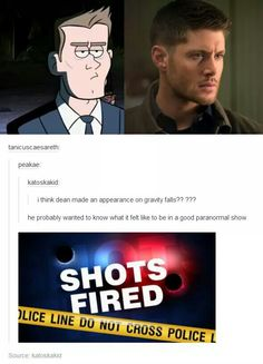 Supernatural is a wonderful show!>>>>I love both Supernatural and Gravity Falls but that last comment had me laughing my ass off! Dc Memes, Funny Memes, Hilarious, Destiel, Misha Collins, Gavity Falls, It's Over Now, Dont Hurt Me, Fandom Crossover