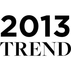 2013 Trend ❤ liked on Polyvore