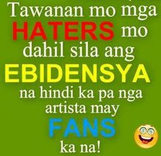 ang mga naiinggit..... Filipino Quotes, Pinoy Quotes, Filipino Funny, Tagalog Love Quotes, Funny Quotes About Life, Life Quotes, Hilarious Quotes, Love Pick Up Lines, Halo Quotes