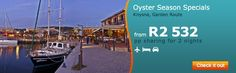 Oyster Season on the Garden Route Knysna, Special Deals, Travel Information, Check It Out, Oysters, Destinations, Hotels, Seasons, Cars