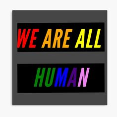 Equals Sign, Lip Logo, We Are All Human, Canvas Prints, Art Prints, Equality, Vibrant Colors, Pride, Signs
