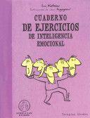 Cuaderno de ejercicios de inteligencia emocional / Workbook of Emotional Intelligence