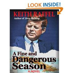 A Fine and Dangerous Season: Keith Raffel: Amazon.com: Kindle Store