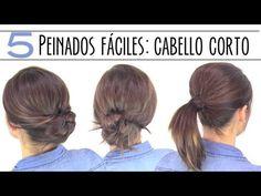 5 peinados fáciles para cabello corto. 5 easy hairstyles for short or medium hair.