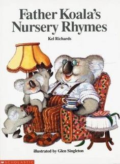 Father Koala's Nursery Rhymes - Aussie innovations on nursery rhymes Koala Nursery, Nursery Rhymes, Australian Bush, Australian Animals, Jack And Jill, Little Miss, Father, Teddy Bear, Picture Books