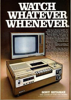 Betamax, I had one.  The recordings were much better quality than VHS.  Sony pretty much had the market sewn up in electronics at that time, so I'm not sure why the Beta was short lived.