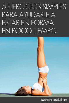 5 ejercicios simples para ayudarle a estar en forma en poco tiempo #salud