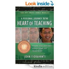 A Personal Journey to the Heart of Teaching by John Fioravanti has been selected as a December Book of the Month. @fiorabooks @jfinwat  December 1, 2014